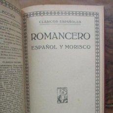 Libros antiguos: ROMANCERO ESPAÑOL Y MORISCO. C. 1910.. Lote 91157605
