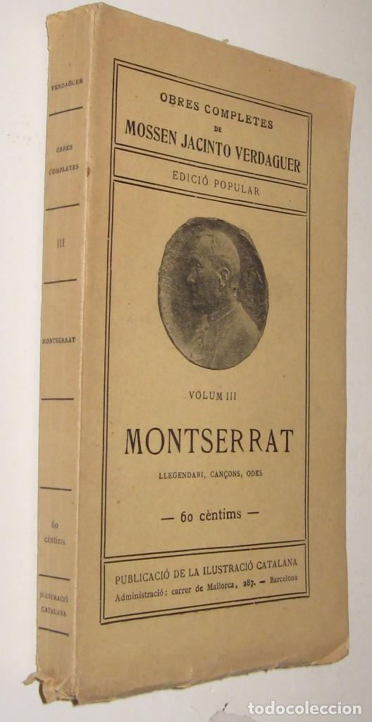 MONTSERRAT - MOSSEN JACINTO VERDAGUER - EN CATALAN * (Libros antiguos (hasta 1936), raros y curiosos - Literatura - Poesía)