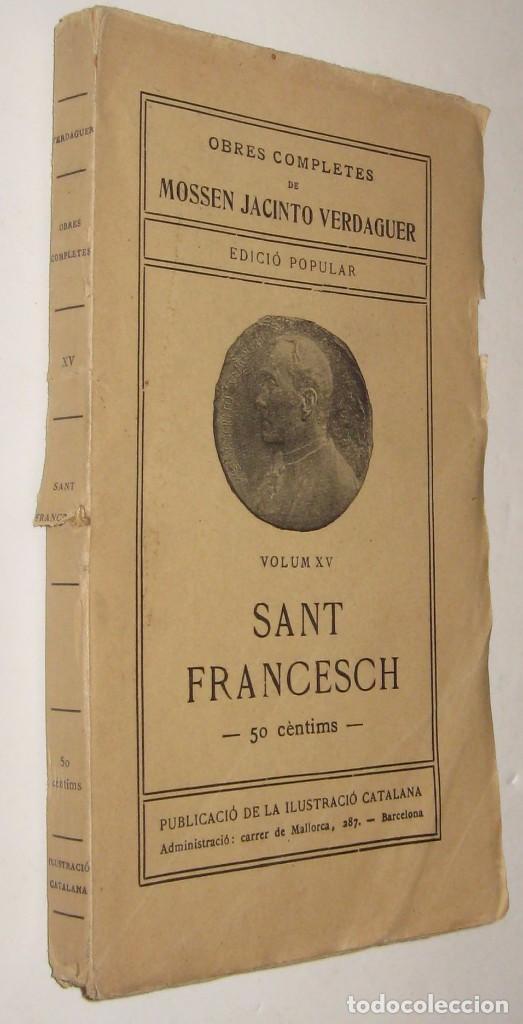 SANT FRANCESCH - MOSSEN JACINTO VERDAGUER - EN CATALAN * (Libros antiguos (hasta 1936), raros y curiosos - Literatura - Poesía)