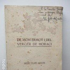 Libros antiguos: DE MON ERMOT I DEL VERGER DE HORACI . AUTOR : VILARÓ CODINA, ISIDRE . Lote 92283270