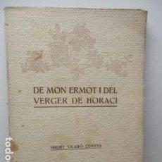 Libros antiguos: DE MON ERMOT I DEL VERGER DE HORACI . AUTOR : VILARÓ CODINA, ISIDRE . Lote 92283985
