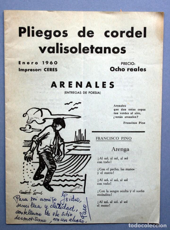 1959 - PLIEGO CORDEL - FRANCISCO PINO - DEDICATORIA DE PINO - ARENALES - VALLADOLID (Libros antiguos (hasta 1936), raros y curiosos - Literatura - Poesía)