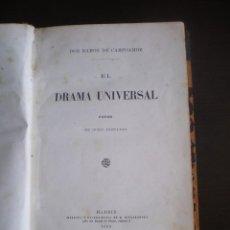Libros antiguos: LIBRO, EL DRAMA UNIVERSAL, RAMON DE CAMPOAMOR, MADRID, 1869. Lote 94096935