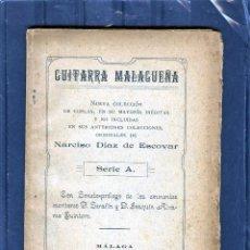 Libros antiguos: GUITARRA MALAGUEÑA-NUEVA COLECCION-COPLAS DE D.NARCISO DIAZ DE ESCOVAR-LEER DESCRIPCIÓN-PAGINAS 96 .. Lote 94251630