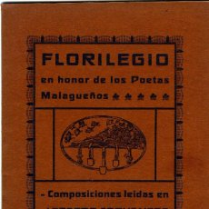Libros antiguos: FLORILEGIO EN HONOR DE LOS POETAS MALAGUEÑOS-LEER DESCRIPCIÓN-VER FOTOS ADICIONALES DE EST LOTE .. Lote 94261175