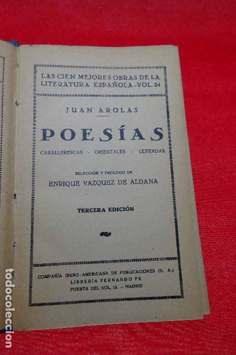 Libros antiguos: POESÍAS - JUAN AROLAS - BIBLIOTECAS POPULARES CERVANTES - MADRID - CIRCA 1900 - - Foto 2 - 94486962