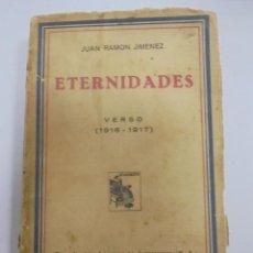 Libros antiguos: ETERNIDADES. JUAN RAMON JIMENEZ. VERSO 1916 - 1917. RENACIMENTO. 1931. RUSTICA. Lote 95032219
