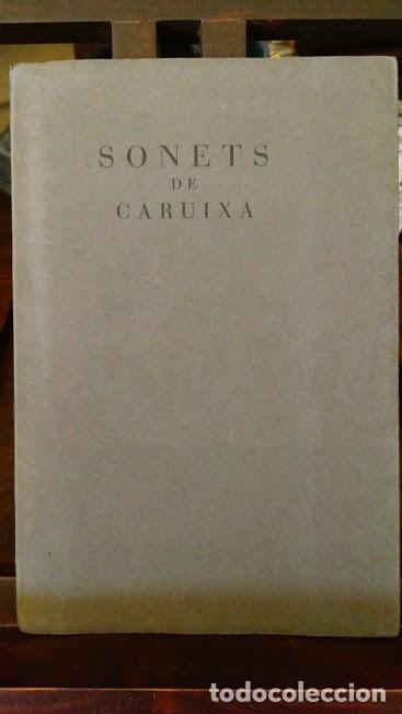 JOAN BROSSA: SONETS DE CARUIXA, PRIMERA EDICIO, 1949, ED. DE 70 EX. (Libros antiguos (hasta 1936), raros y curiosos - Literatura - Poesía)