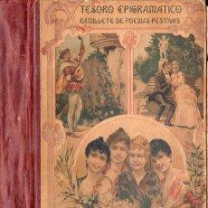 Libros antiguos: FELIPE CURRIOLS : TESORO EPIGRAMÁTICO DE FAMOSOS POETAS (1894). Lote 95617999