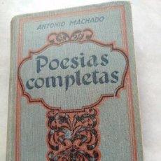 Libros antiguos: ANTONIO MACHADO, POESÍAS COMPLETAS. ESPASA CALPE 1928. Lote 95924023