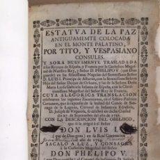 Libros antiguos: ESTATVA DE LA PAZ, ANTIGUAMENTE COLOCADA EN EL MONTE PALATINO, POR TITO Y VESPASIANO CÓNSULES. . Lote 95995591