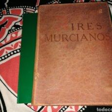 Libros antiguos: LIBRO AIRES MURCIANOS DE VICENTE MEDINA. FIRMADO Y DEDICADO POR EL ESCRITOR DE ARCHENA (MURCIA).1929. Lote 96435626