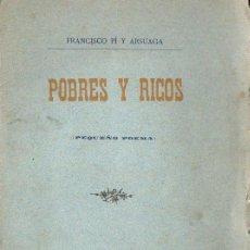 Libros antiguos: FRANCISCO PI Y ARSUAGA : POBRES Y RICOS (1894). Lote 96601663