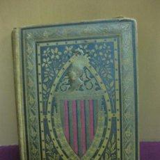 Libros antiguos: LLIBRE DE LA PATRIA. COLECCIO DE POESIAS DEL MODERN RENAIXEMENT. ESTAMPA DE LA RENAIXENSA 1882.. Lote 97419967