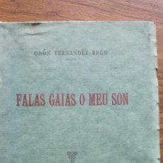 Libros antiguos: FALAS GAIAS O MEU SON POR ODON FERNÁNDEZ REGO, 1930. Lote 97520307
