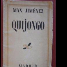 Libros antiguos: QUIJONGO. MAX- JIMÉNEZ. Lote 97563351