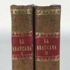 Libros antiguos: LA ARAUCANA. POEMA-D.ALONSO DE ERCILLA Y ZUÑIGA-IMPRENTA DE D.M.DE BURGOS, MADRID 1828-TOMOS 1 Y 2. Lote 288463058