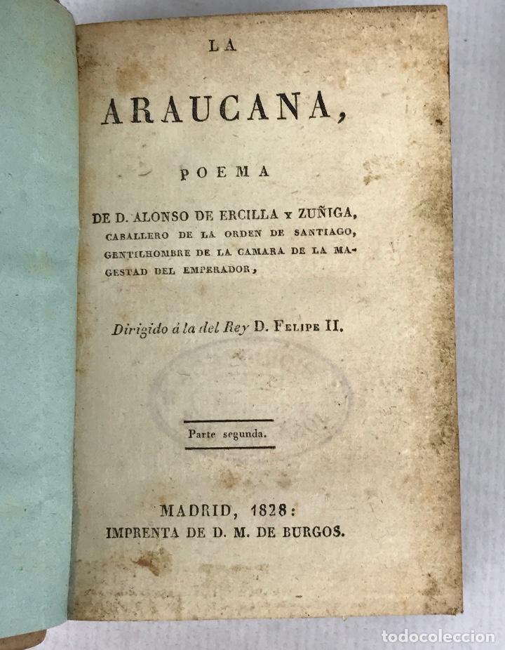 Libros antiguos: La Araucana. Poema-D.Alonso de Ercilla y Zuñiga-Imprenta de D.M.de Burgos, Madrid 1828-Tomos 1 y 2 - Foto 4 - 288463058