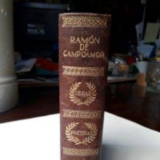 Libros antiguos: CAMPOAMOR - OBRAS COMPLETAS - AGUILAR PRIMERA EDICIÓN EN PIEL. Lote 98343787