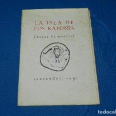 Libros antiguos: (M) LA ISLA DE LOS RATONES ( HOJAS DE POESIA ) SANTANDER 1951 NUM 13 , JOAN BROSSA, GABRIEL CELAYA . Lote 98382687