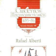 Libros antiguos: HOMENAJE A RAFAEL ALBERTI - CUADERNOS HISPANOAMERICANOS. CONGRESO 1989.. Lote 98396835