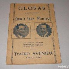 Libros antiguos: GLOSAS DEDICADAS A GARCIA LEÓN PERALES POR FAMOSOS ESCRITORES ESPAÑOLES DE SU EXCURSIÓN AMÉRICA. Lote 98407195