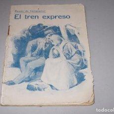 Libros antiguos: EL TREN EXPRESO, RAMÓN DE CAMPOAMOR. Lote 98407363