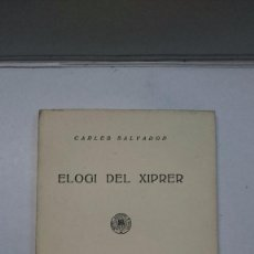 Libros antiguos: CARLES SALVADOR: ELOGI DEL XIPRER (1929). Lote 99052515