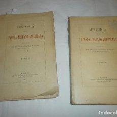 Libros antiguos: HISTORIA DE LA POESÍA HISPANO-AMERICANA. TOMOS I Y II.- D. MARCELINO MENÉNDEZ Y PELAYO (1911-13). Lote 99783875
