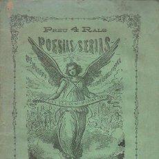 Libros antiguos: POESÍAS SÉRIAS DEL DR. VICENS GARCIA RECTOR DE VALLFOGONA (LÓPEZ BERNAGOSI, 1872) EN CATALÁN. Lote 99877495