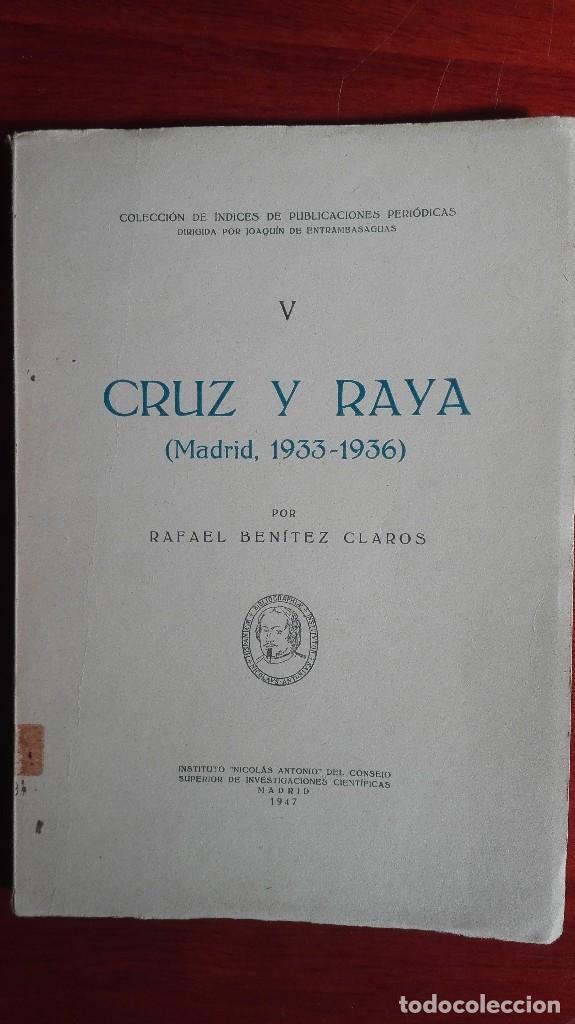 CRUZ Y RAYA 1933/1936 ILUSTRACIONES DE PICASSO JOSÉ CABALLERO MAX JACOB BENJAMÍN PALENCIA (Alte, seltene und kuriose Bücher (bis 1936) - Literatur - Poesie)