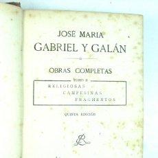 Libros antiguos: GABRIEL Y GALAN. OBRAS COMPLETAS. TOMO II. RIBADENEYRA. Lote 100162567