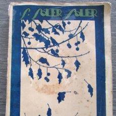 Libros antiguos: HOJARASCA. S. SOLER SOLER. 1928. PROLOGO DE ESTANISLAO ALBEROLA SERRA. MUY RARO!!!!!. Lote 100710407