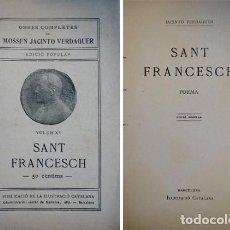 Libros antiguos: VERDAGUER, JACINT. SANT FRANCESCH. POEMA. (HACIA 1912).. Lote 100716587