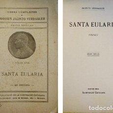 Libros antiguos: VERDAGUER, JACINT. SANTA EULARIA. POEMET. (HACIA 1912).. Lote 100716683