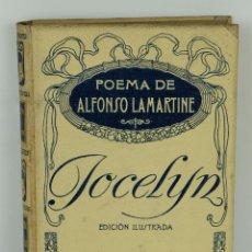Libros antiguos: JOCELYN POEMA EN VERSO-ALFONSO DE LAMARTINE-ED.MONTANER Y SIMÓN, BARCELONA 1913. Lote 100746411