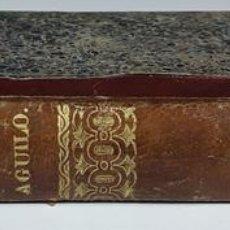 Libros antiguos: RIMAS DE AGUILO. COLECCIÓN DE POESÍAS. TOMO III. IMP. JUAN GUASP. 1846.. Lote 100912183