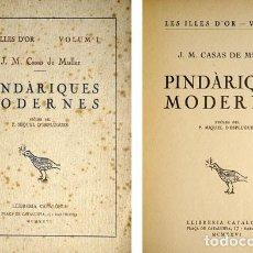 Libros antiguos: CASAS DE MÜLLER, JOSEP MARIA. PINDÀRIQUES MODERNES. PRÒLEG DEL P. MIQUEL D'ESPLUGUES. 1926.. Lote 100914163