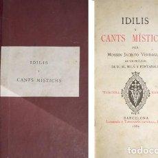 Libros antiguos: VERDAGUER, JACINT. IDILIS I CANTS MISTICHS. AB UN PRÓLECH DE MANUEL MILÁ Y FONTANALS. 1885.. Lote 100914987