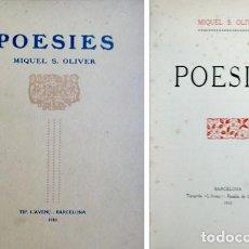 Libros antiguos: OLIVER, MIQUEL DELS SANTS (1864-1920). POESIES. 1910.. Lote 100919931