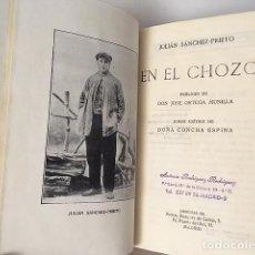 Libros antiguos: SÁNCHEZ PRIETO : EN EL CHOZO. (1ª EDICIÓN. 1922 (EL PASTOR POETA. OCAÑA. TOLEDO . Lote 101204915