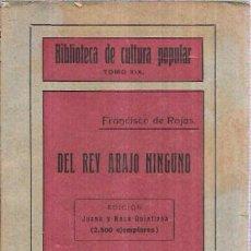 Libros antiguos: DEL REY ABAJO NINGUNO. BIBLIOTECA DE CULTURA POPULAR TOMO XIX. FRANCISCO DE ROJAS. PATRONATO SOCIAL. Lote 101422079