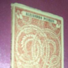 Libros antiguos: ALEJANDRO PUSHKIN. LAS MEJORES POESIAS LIRICAS DE LOS MEJORES POETAS ED . CERVANTES . Lote 101888879