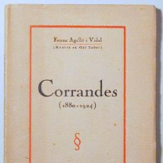 Libros antiguos: AGULLÓ I VIDAL, FERRAN - CORRANDES (1880 - 1924) - BARCELONA 1924. Lote 102008882