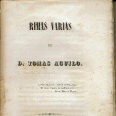 Libros antiguos: RIMAS VARIAS, POR TOMÁS AGUILÓ. III TOMOS. AÑOS 1846-1849-1859. PALMA DE MALLORCA. (15.1). Lote 102354911