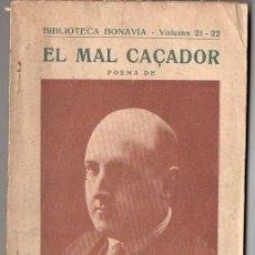 Libros antiguos: JOSEP Mª DE SAGARRA : EL MAL CAÇADOR (BONAVÍA, 1925) CATALÁN. Lote 102481795