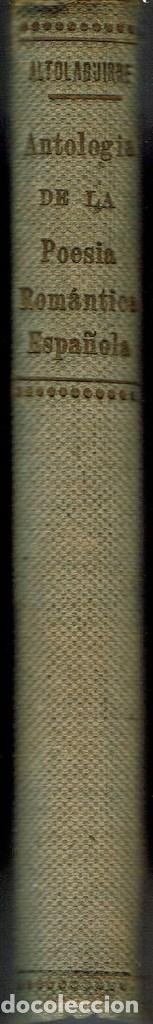 ANTOLOGÍA DE LA POESÍA ROMÁNTICA ESPAÑOLA, POR MANUEL ALTOLAGUIRRE. AÑO 1933. (15.1) (Libros antiguos (hasta 1936), raros y curiosos - Literatura - Poesía)