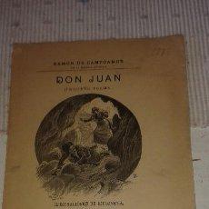 Libros antiguos: DON JUAN (RAMÓN DE CAMPOAMOR). Lote 102789051