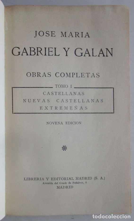Libros antiguos: OBRAS COMPLETAS DE GABRIEL Y GALAN - 2 TOMOS - Foto 4 - 103066827