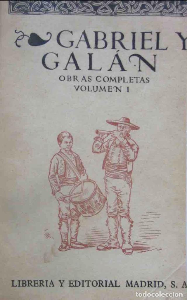 Libros antiguos: OBRAS COMPLETAS DE GABRIEL Y GALAN - 2 TOMOS - Foto 5 - 103066827